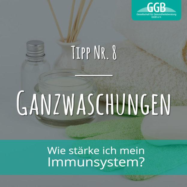 Corona Immunsystem Tipp08 Ganzwaschungen