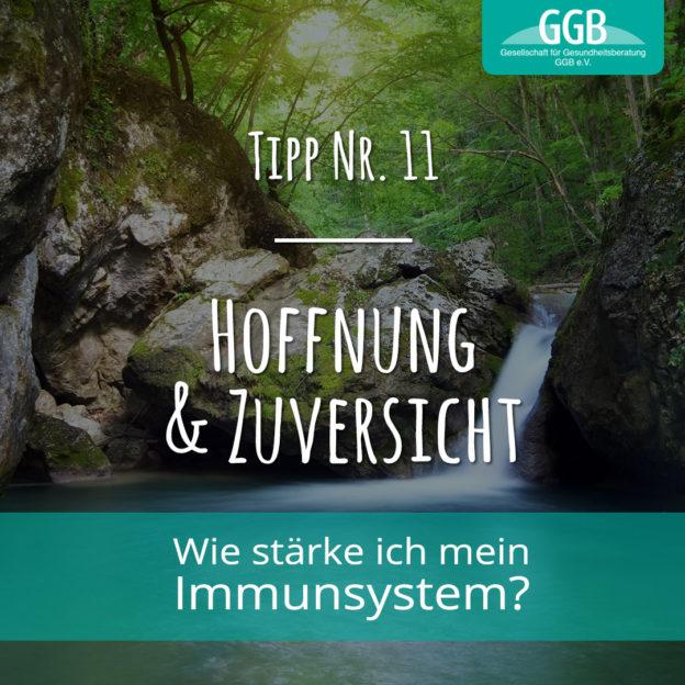 Corona Immunsystem Tipp11 Hoffnung und Zuversicht
