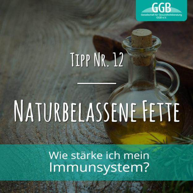 Corona Immunsystem Tipp12 Naturbelassene Fette