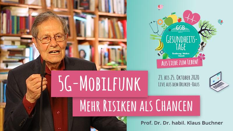 Klaus Buchner Gesundheitstage GGB 5G Mobilfunk