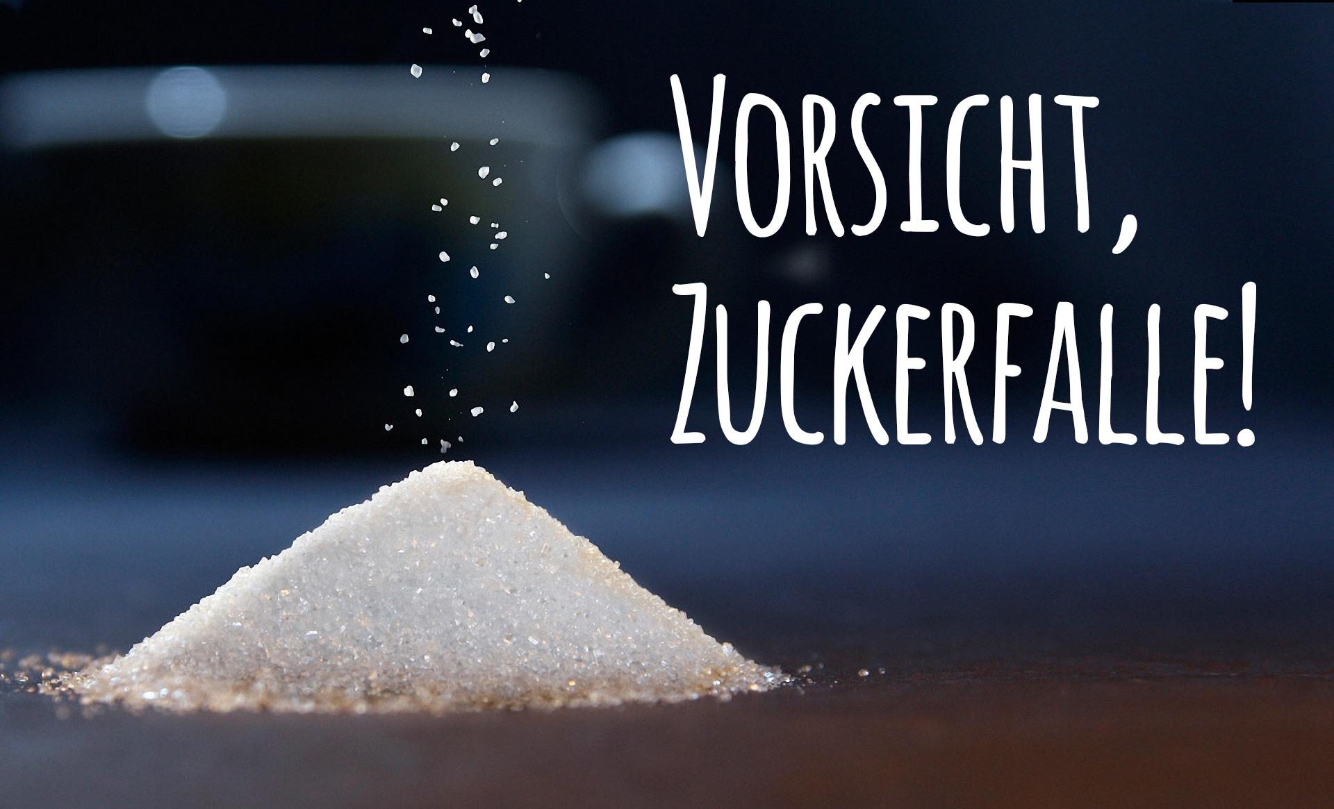 Vorsicht-Zuckerfalle-